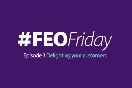 #FEOFriday: Delighting Your Customers