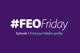 How to unlock your hidden profits in our first #FEOFriday video toolkit